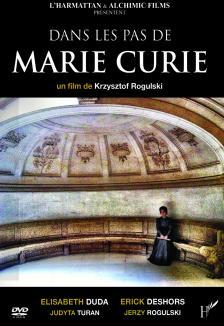 Dans les pas de Marie Curie